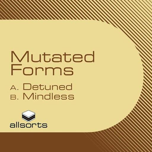 Mutated Forms альбом Detuned