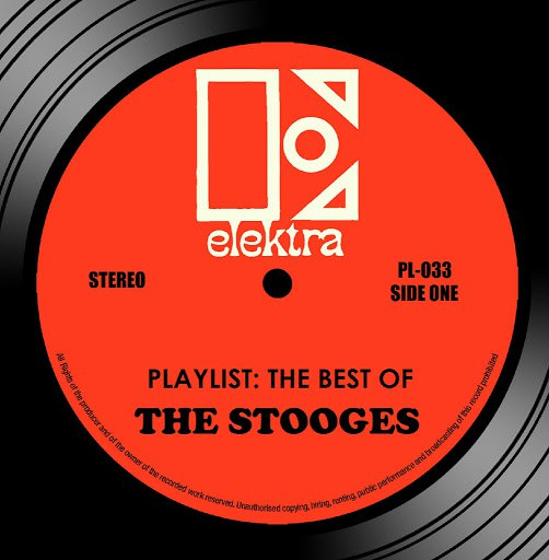The Stooges альбом Playlist: The Best Of The Stooges