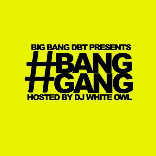 Big Bang альбом #Banggang (feat. DJ White Owl)