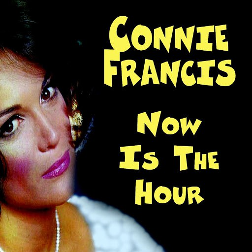 Connie Francis альбом Now Is The Hour