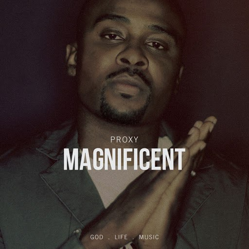 Proxy альбом Magnificent