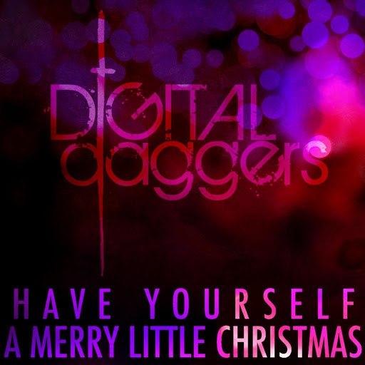 Digital Daggers альбом Have Yourself a Merry Little Christmas