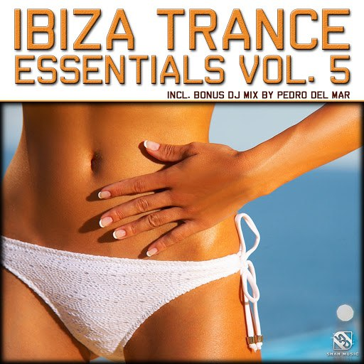 Pedro Del Mar альбом Ibiza Trance Essentials, Vol. 5