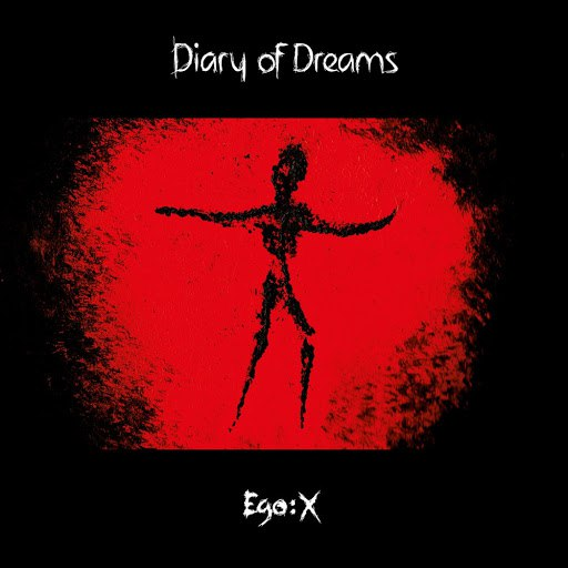 Diary Of Dreams альбом Ego:X (Regular Edition)