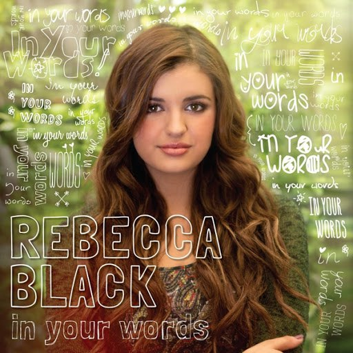Rebecca Black альбом In Your Words