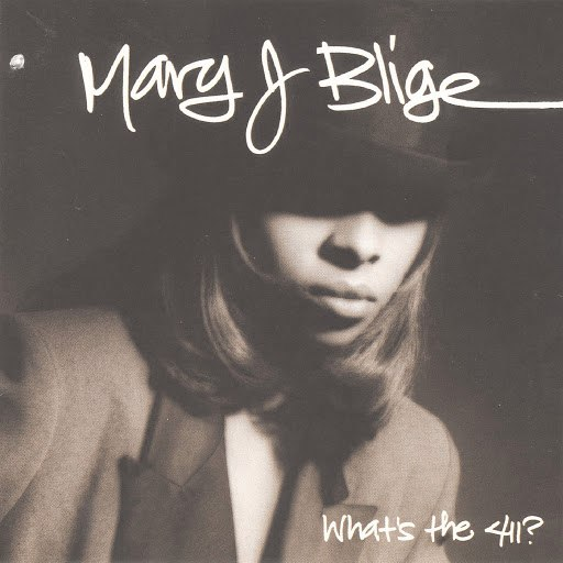 Mary J. Blige альбом What's The 411?
