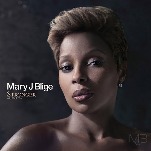 Mary J. Blige альбом Stronger With Each Tear