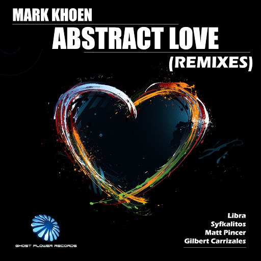 Mark Khoen альбом Abstract Love Remixes