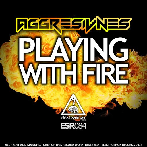 Aggresivnes альбом Playing With Fire