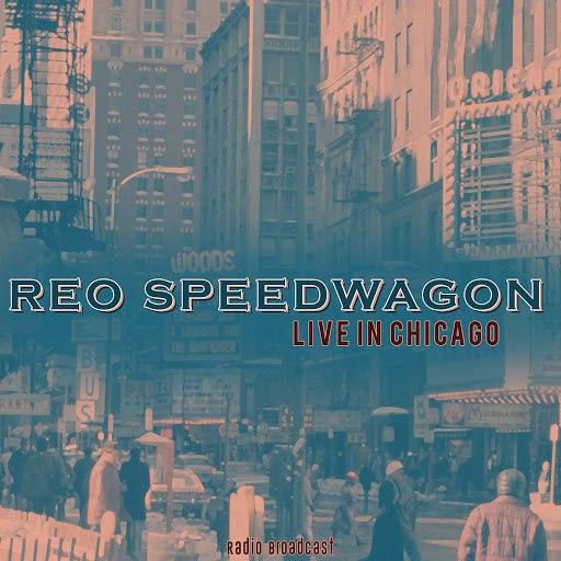 REO Speedwagon альбом Reo Speedwagon: Live in Chicago
