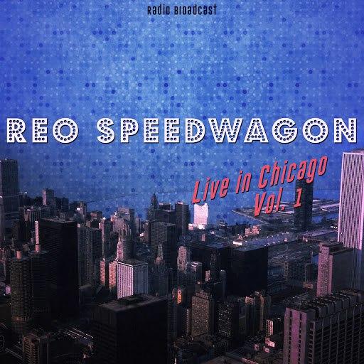 REO Speedwagon альбом Reo Speedwagon: Live in Chicago, Vol. 1