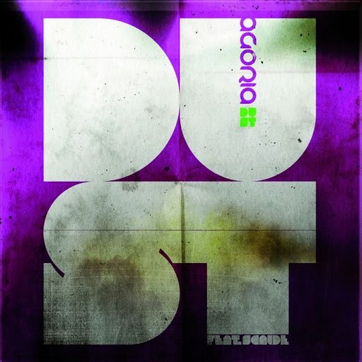 Agoria альбом Dust feat. Scalde