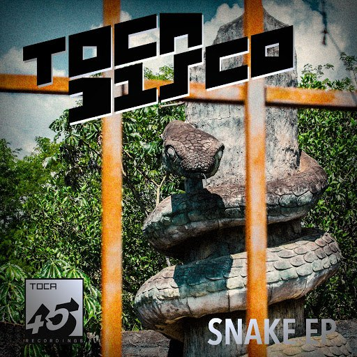 Tocadisco альбом SNAKE EP