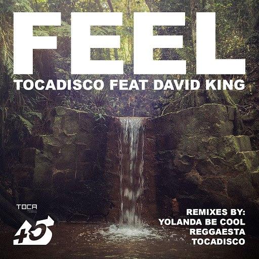 Tocadisco альбом Feel (Remixes)