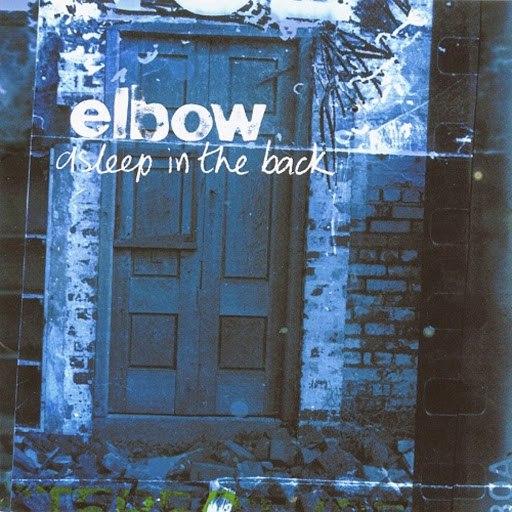 Elbow альбом Asleep In The Back