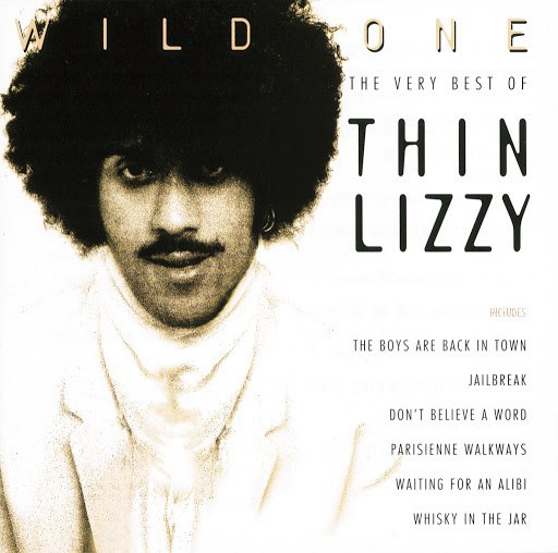 Thin Lizzy альбом Wild One - The Very Best Of Thin Lizzy (Remastered Version)