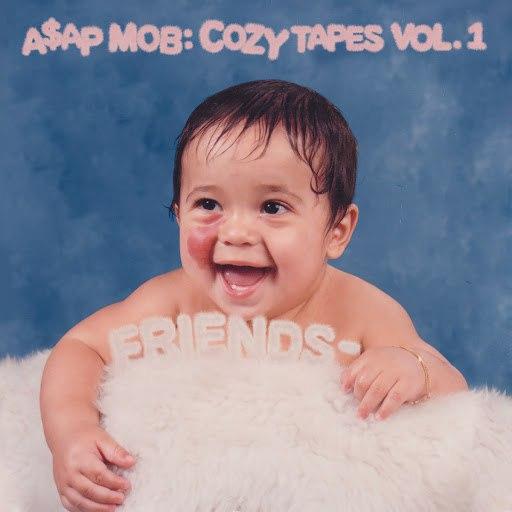 A$AP Mob альбом Cozy Tapes: Vol. 1 Friends -
