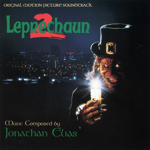 Jonathan Elias альбом Leprechaun 2 (Original Motion Picture Soundtrack)