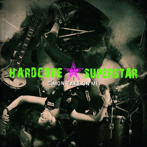 Hardcore Superstar альбом C'mon Take on Me
