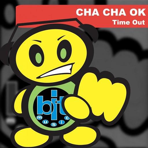 Тайм-Аут альбом Cha Cha Ok