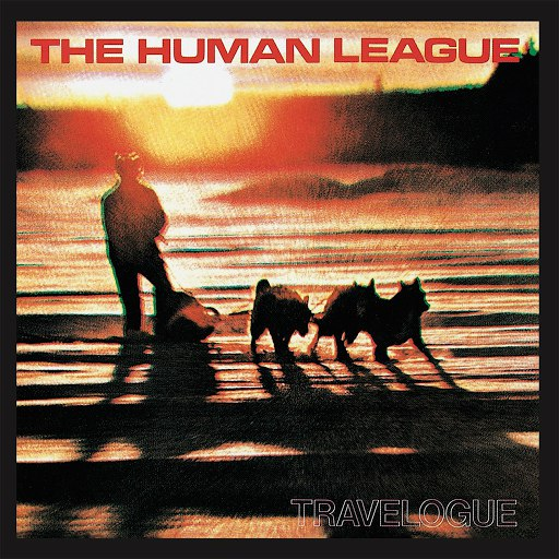 The Human League альбом Travelogue (Remastered)