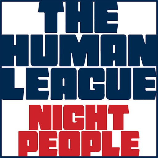 The Human League альбом Night People (Deluxe)