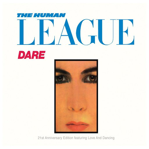 The Human League альбом Dare!/Love And Dancing (Remastered)
