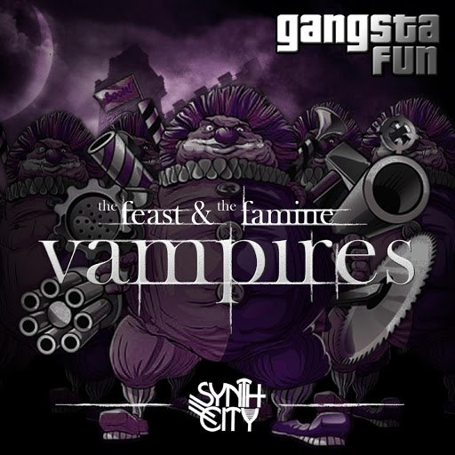 Gangsta Fun альбом Vampires : The Feast & The Famine