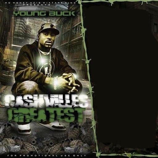 Young Buck альбом Cashville's Greatest