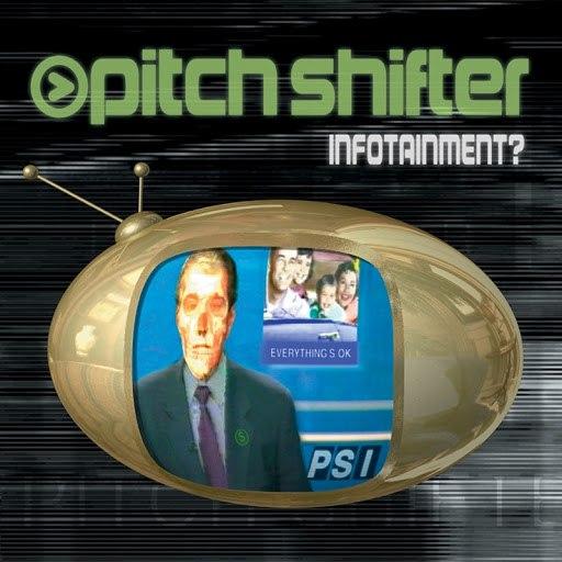 Pitchshifter альбом Infotainment?