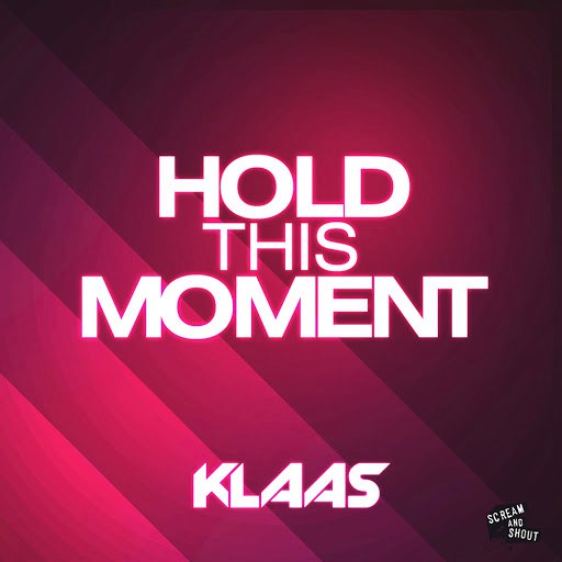 Klaas альбом Hold This Moment