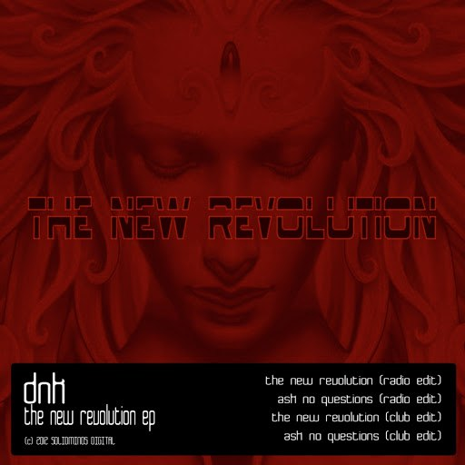 DNK альбом The New Revolution EP