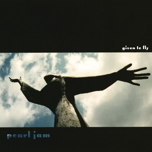 Pearl Jam альбом Given To Fly