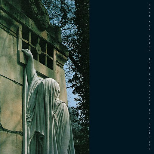 Dead Can Dance альбом Within The Realm Of A Dying Sun (Remastered)