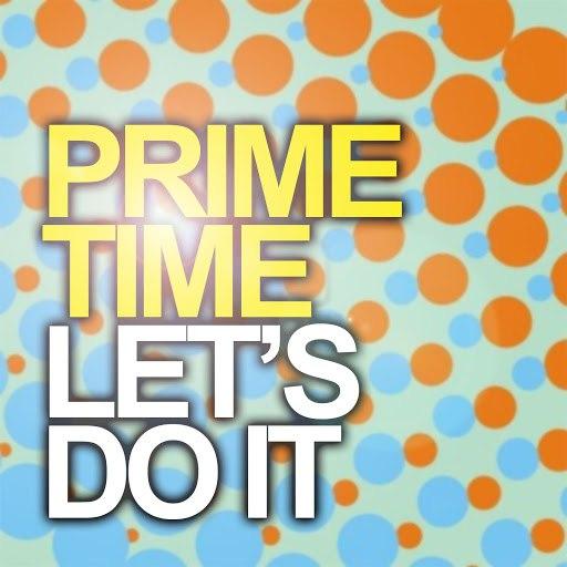 Prime Time альбом Let's Do It
