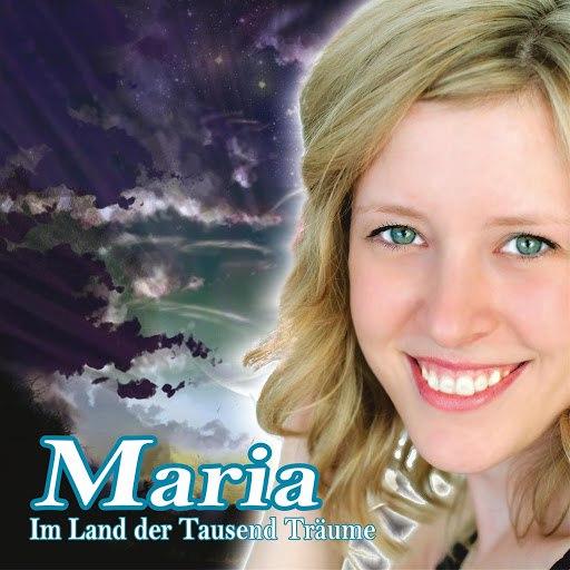 Мария альбом Im Land der tausend Träume