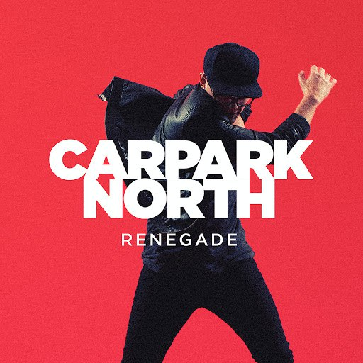Carpark North альбом Renegade