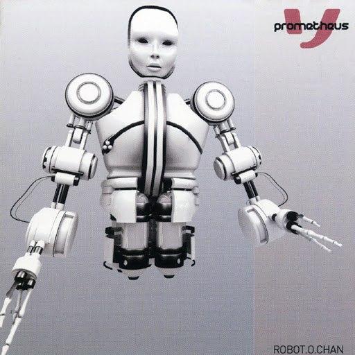 Prometheus альбом Robot.O.Chan