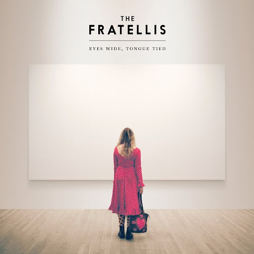 The Fratellis альбом Eyes Wide, Tongue Tied (Deluxe)