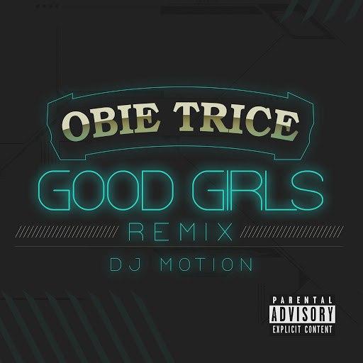 Obie Trice альбом Good Girls (DJ Motion Remix)