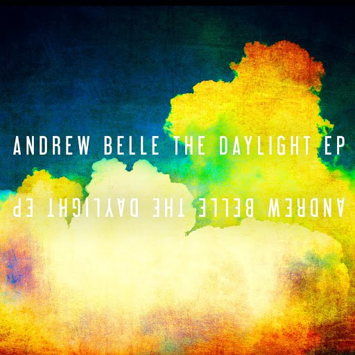 Andrew Belle альбом The Daylight EP