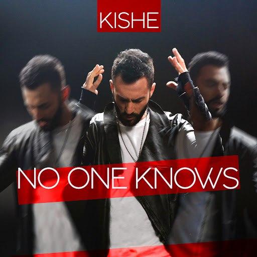 Kishe альбом No One Knows
