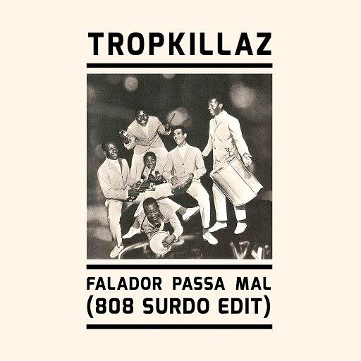 Tropkillaz альбом Falador Passa Mal (808 Surdo Edit)
