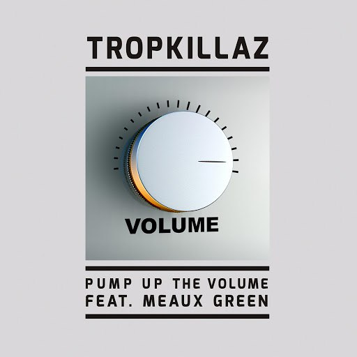Tropkillaz альбом Pump up the Volume