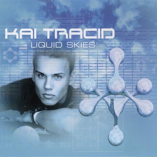 Kai Tracid альбом Liquid Skies