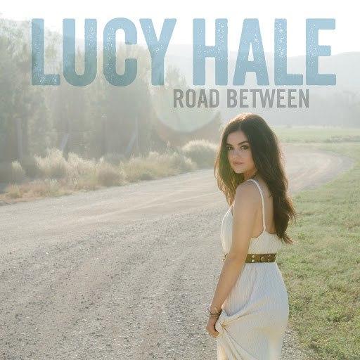 Lucy Hale альбом Road Between