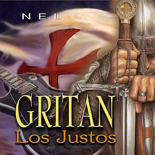 Nel альбом Gritan Los Justos