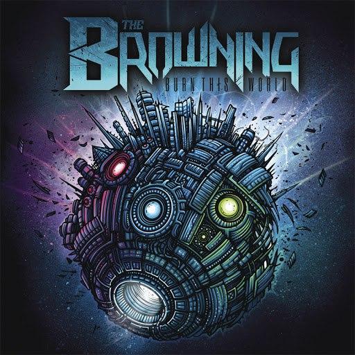 The Browning альбом Burn This World