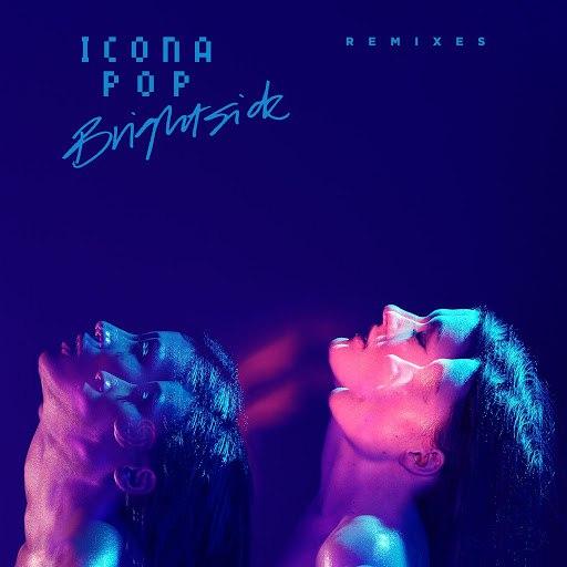 Icona Pop альбом Brightside Remixes