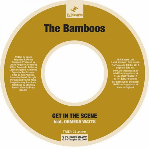 The Bamboos альбом Get in the Scene (feat. Ohmega Watts)
